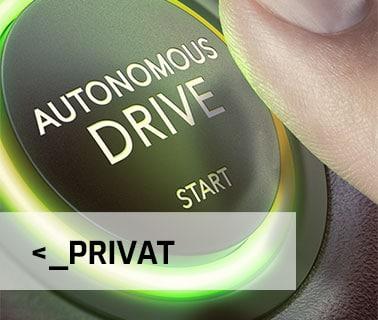 """Kachel mit Aufschrift """"Privat"""" und einem Startknopf mit der Aufschrift """"Autonomous Drive - Start"""""""