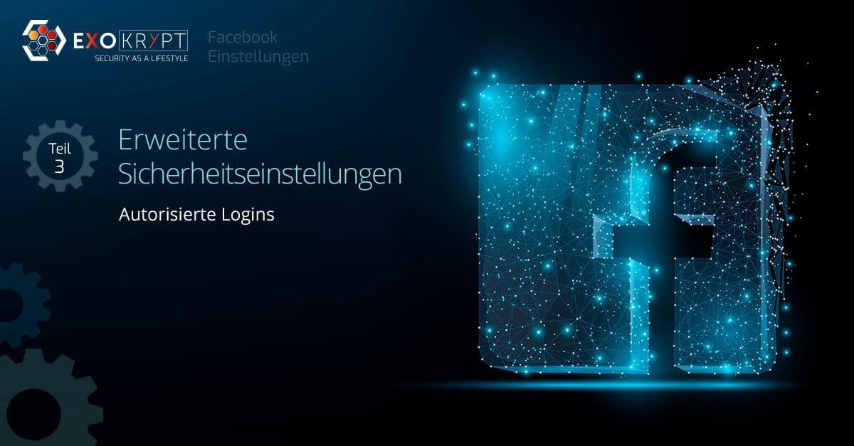 """Dunkler Hintergrund mit Facebook Logo und Beschriftung """"Erweiterte Sicherheitseinstellungen - Autorisierte Logins"""""""